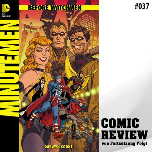 Minutemen - Before Watchmen