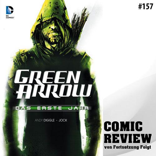 CRFF157 - Green Arrow: Das Erste Jahr
